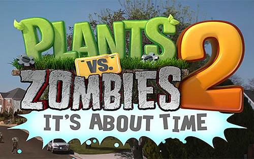Стали известны дата выхода и новые подробности Plants Vs Zombies 2