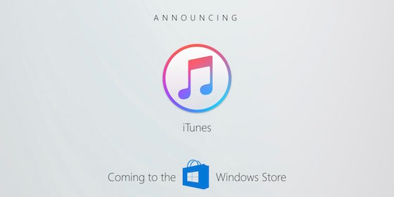 iTunes і Apple Music з'являться у Windows Store