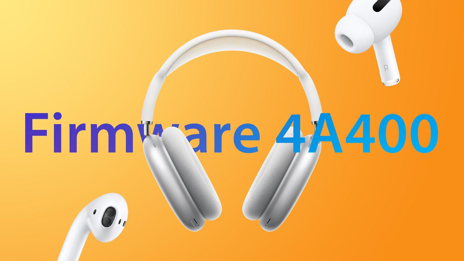 Оновлення прошивки навушників AirPods 2, AirPods Pro та AirPods Max до версії 4A400